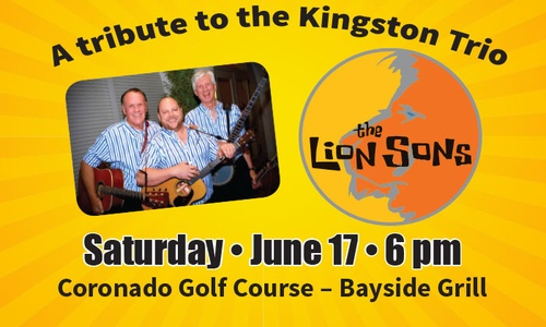 Lion Sons - A Celebration of Families with the Kingston Trio Tribute Band