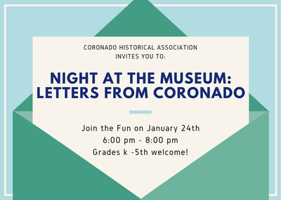 Night at the Museum: Letters from Coronado